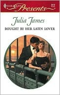 Bought by Her Latin Lover by Julia James