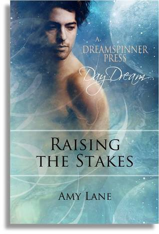 Raising The Stakes by Amy Lane