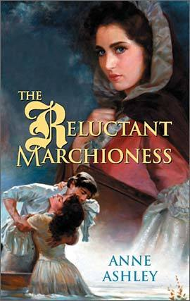 The Reluctant Marchioness by Anne Ashley
