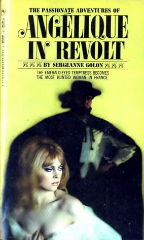Angelique in Revolt by Anne Golon