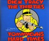 Dick Tracy: The Thirties:  Tommyguns And Hard Times