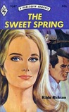 The Sweet Spring (Harlequin Romance, #1647)