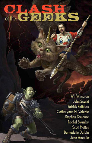 Clash of the Geeks by Wil Wheaton