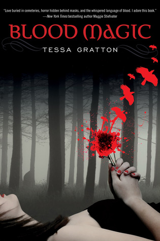 Blood Magic (The Blood Journals, #1)
