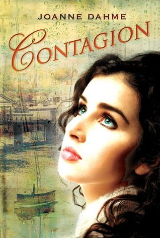 Contagion by Joanne Dahme