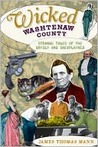 Wicked Washtenaw County: Strange Tales of the Grisly and Unexplained