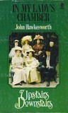 In My Lady's Chamber (Upstairs Downstairs, #2)