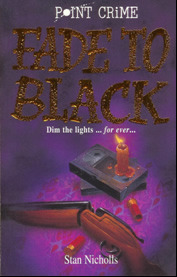 Fade to Black by Stan Nicholls