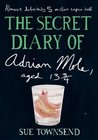 The Secret Diary of Adrian Mole, Aged 13 3/4  (Adrian Mole, #1)