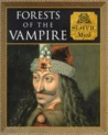 Forests of the Vampires: Slavic Myth (Myth and Mankind)
