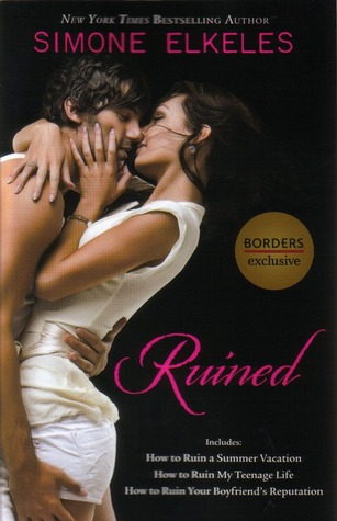 Ruined (How to Ruin, #1-3)