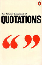 The Penguin Dictionary of Quotations by J.M. Cohen
