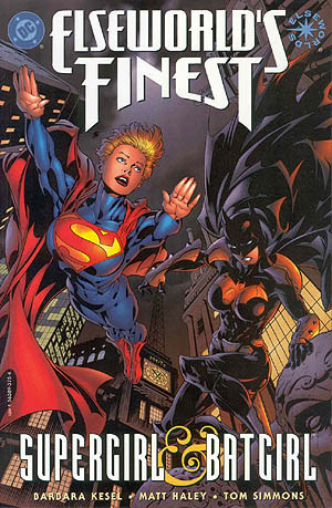 Elseworld's Finest: Supergirl & Batgirl (Elseworlds Supergirl/Batgirl)