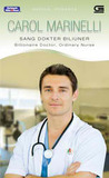 Sang Dokter Biliuner / Billionaire Doctor, Ordinary Nurse