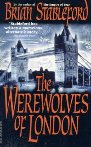 The Werewolves of London by Brian M. Stableford