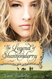 The Legend of Shannonderry by Carol Warburton