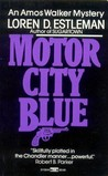 Motor City Blue (Amos Walker, #1)