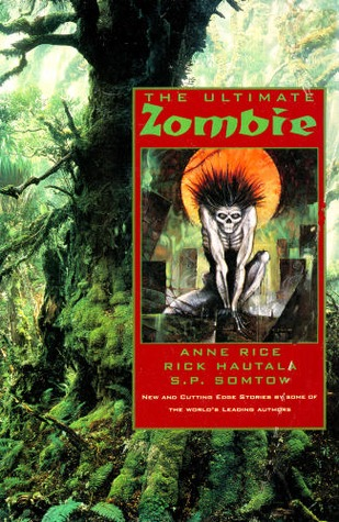 The Ultimate Zombie by Byron Preiss