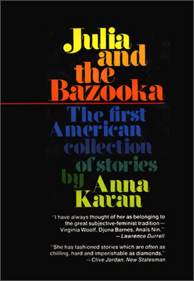 Julia and the Bazooka, and Other Stories by Anna Kavan