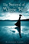 The Betrayal of Maggie Blair