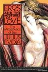 Eros and the Mysteries of Love: The Metaphysics of Sex