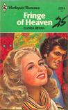 Fringe of Heaven (Harlequin Romance, #2224)