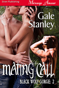 Mating Call (Black Wolf Gorge, #2)