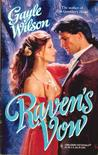 Raven's Vow (Mills and Boon Historical, #935) (Harlequin Historical, #349)