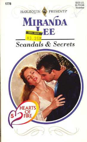 Scandals and Secrets (Hearts Of Fire, #5)