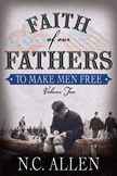 Faith of Our Fathers by N.C. Allen