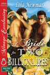 A Bride for Two Billionaires (The Male Order, Texas Collection #2)