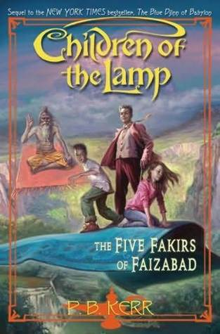 The Five Fakirs of Faizabad by P.B. Kerr