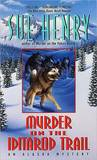 Murder on the Iditarod Trail (Alex Jensen / Jessie Arnold, #1)