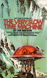 The Very Slow Time Machine