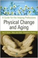 Physical Change and Aging by Sue V. Saxon