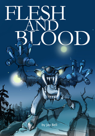 Flesh and Blood by Jay Bell