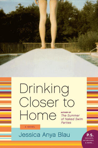 Drinking Closer to Home by Jessica Anya Blau
