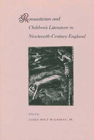 Romanticism and Children's Literature in Nineteenth-Century England