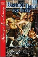 Barefoot Bride for Three by Reece Butler