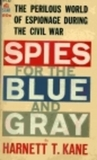 Spies For The Blue And Gray