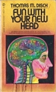 Fun with Your New Head by Thomas M. Disch