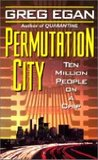 Permutation City (Subjective Cosmology #2)