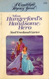 Miss Hungerford's Handsome Hero (Candlelight Regency #656)