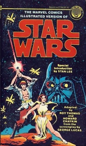 The Marvel Comics Illustrated Version of Star Wars by Roy Thomas