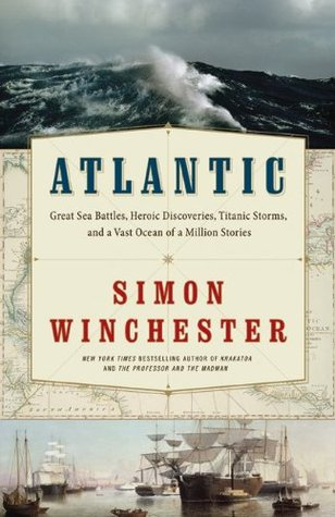 Atlantic by Simon Winchester