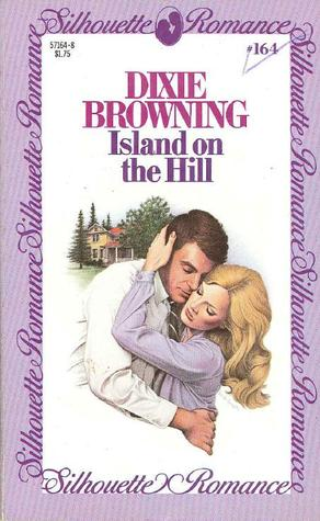 Island on the Hill (Silhouette Romance, #164)