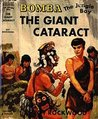 Bomba the Jungle Boy and the Giant Cataract