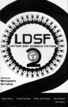 LDSF-2: Latter-Day Science Fiction