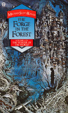 The Forge in the Forest by Michael Scott Rohan