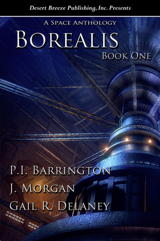 Borealis A Space Anthology by P.I. Barrington